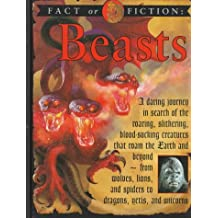 Beasts (Fact or Fiction)