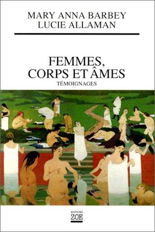 Femmes, corps et âmes