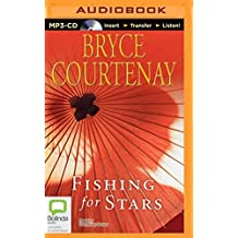Fishing for Stars by Bryce Courtenay (2014-09-09)