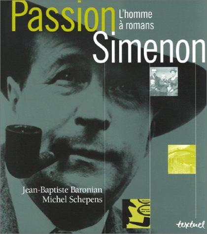 Passion Simenon : L'Homme à romans