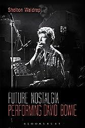 Future Nostalgia: Performing David Bowie