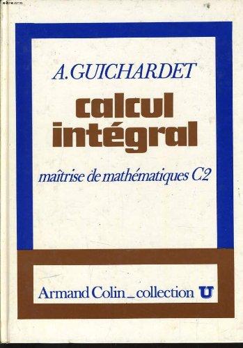 Calcul integral maîtrise de mathématiques c2