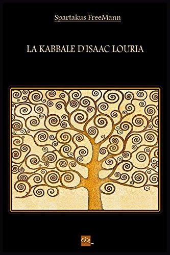 La Kabbale d'Isaac Louria par Spartakus FreeMann