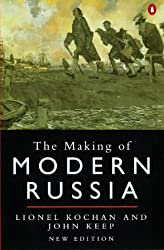 The Making of Modern Russia: From Kiev Rus to the Collapse of the Soviet Union (Penguin Original)