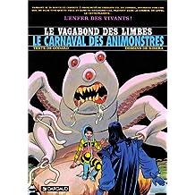 Le Vagabond des Limbes, tome 28 : Le Carnaval des animonstres