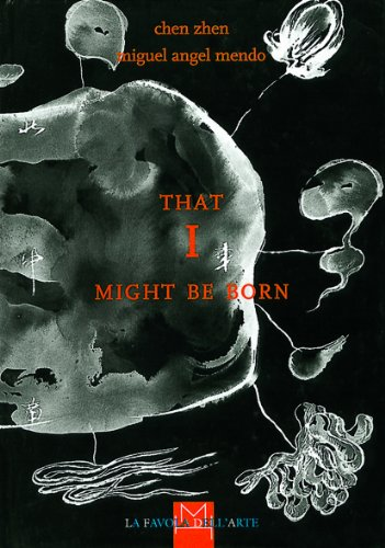 That I might be born (La favola dell'arte) por Miguel A. Mendo
