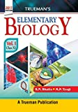 #4: Trueman's Elementary Biology - Vol. 1 for Class 11 and NEET
