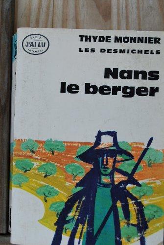 Les Desmichels, tome 3 : Nans le Berger