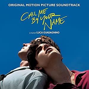 Call Me By Your Name (Original Motion Picture Soundtrack) by Sony Music Classical