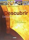 Descubrir: Espana y Latinoamerica (Nueva Edicion)