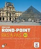 Rond-Point Pas a Pas: Livre De L'Eleve + Cahier D'Activites + CD (Level B1.1) by Catherine Flumian (2012-01-18)