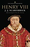 Henry VIII (The English Monarchs Series)