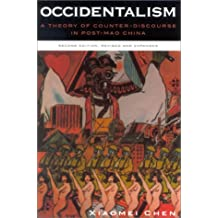 Occidentalism: A Theory of Counter-discourse on Post-Mao China