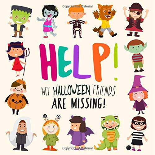 Help! My Halloween Friends Are Missing!: A Fun Where's Wally Style Book for 2-5 Year ()