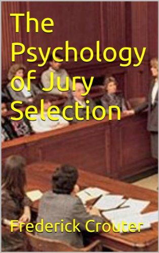 The Psychology of Jury Selection (English Edition) PDF Books