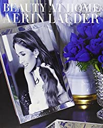 Beauty at Home by Aerin Lauder (2013-10-29)