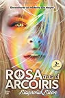Rosa tras el arcoiris par Moon