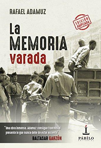 La memoria varada por Rafael Adamuz Santo