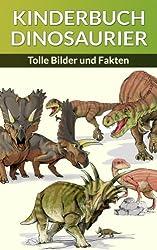 KINDERBUCH DINOSAURIER: Tolle Bilder und Fakten (Inklusive 37 Illustrationen 1)