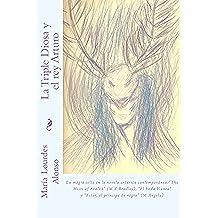 La Triple Diosa y el rey Arturo: La magia celta en la literatura artúrica contemporánea:the Mists of Avalon (M.Z.Bradley)