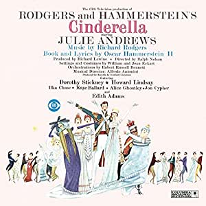 Cinderella: The CBS Television Production Of RODGERS And HAMMERSTEIN'S C