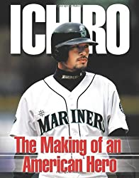Ichiro: The Making of an American Hero by Roland Lazenby (2002-04-01)