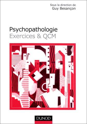Psychopathologie : Exercices et QCM