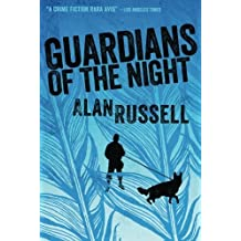 Guardians of the Night (A Gideon and Sirius Novel) by Alan Russell (2015-01-01)