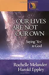 Our Lives are Not Our Own: Lutheran Voices