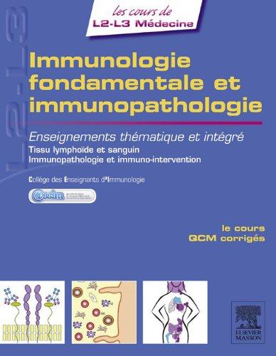 Immunologie fondamentale et immunopathologie: Enseignements thématique et intégré - Tissu lymphoïde et sanguin / Immunopathologie et immuno-intervention