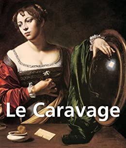 Le Caravage (French Edition)