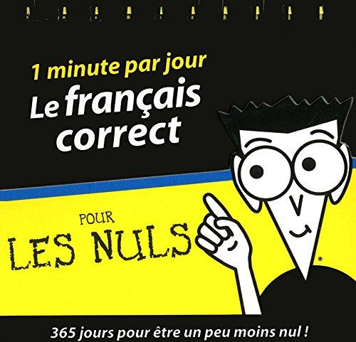 Le français correct pour les Nuls : 1 minute par jour par Jean-Joseph Julaud