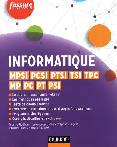 Informatique - MPSI, PCSI, PTSI, TSI, TPC, MP, PC, PT, PSI par Nicolas Audfray