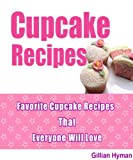 Best Cupcake Recipes - Cupcake Recipes: 36 Delicious Homemade Cupcake Recipes From Review