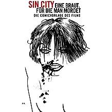 Sin City Paperback: Eine Braut, für die man mordet: Der Comic zum Film