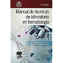 Manual De Técnicas De Laboratorio En Hematología - 4ª Edición (+ StudentConsult)