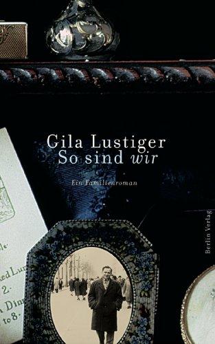 Buchseite und Rezensionen zu 'So sind wir: Ein Familienroman' von Gila Lustiger