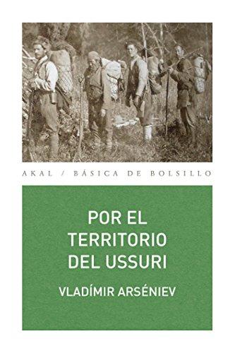 POR EL TERRITORIO DE USSURI (Básica de Bolsillo - Serie Clásicos de la literatura eslava)