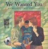 We Wanted You (Single Titles) by Liz Rosenberg (2002-03-06)