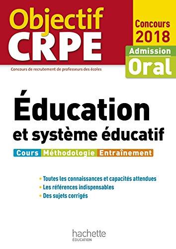 Objectif CRPE Éducation et système éducatif 2018 par Serge Herreman, Patrick Ghrenassia, Carine Royer