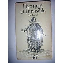 L'Homme et l'invisible