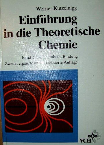 Einführung in die theoretische Chemie/Die Chemische Bindung