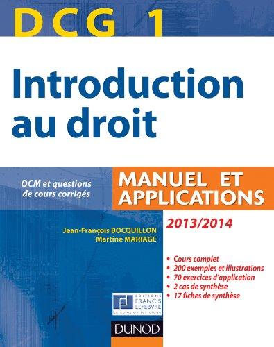 DCG 1 - Introduction au droit 2013/2014 - 7e édition - Manuel et applications: Manuel et Applications, QCM et questions de cours corrigées