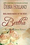 Mail-Order Brides of the West: Bertha: A Montana Sky Novella (Montana Sky Series) (English Edition)