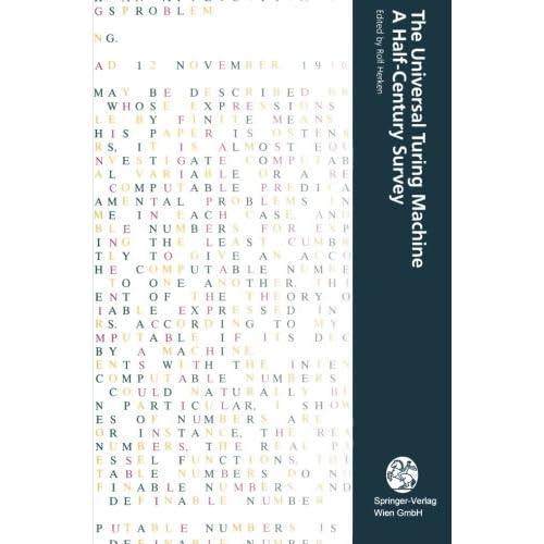 The Universal Turing Machine A Half-Century Survey: A Half-Century Survey (Computerkultur)