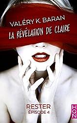 La révélation de Claire - Rester (épisode 4) : La révélation de Claire S2E4