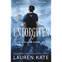 Unforgiven: Book 5 of the Fallen Series by Lauren Kate (2015-11-12)