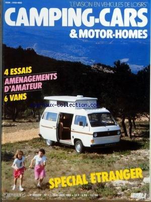 CAMPING CARS ET MOTOR HOMES [No 13] du 01/05/1982 - 4 ESSAIS - AMENAGEMENTS D'AMATEUR - 6 VANS PAR ROBERT ET PAPILLIER - SPECIAL ETRANGER PAR MANNONI - BARON - GIGNOUX - CLAUDE PELTIER ET ROBERT - L'IRLANDE - LES RESCAPES DE LA CROISIERE JAUNE