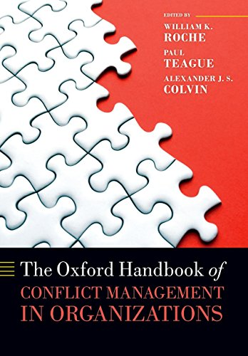 The Oxford Handbook of Conflict Management in Organizations (Oxford Handbooks) -