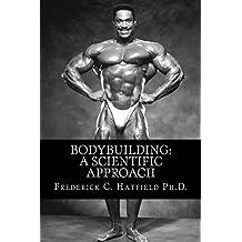 Bodybuilding: A Scientific Approach (English Edition)